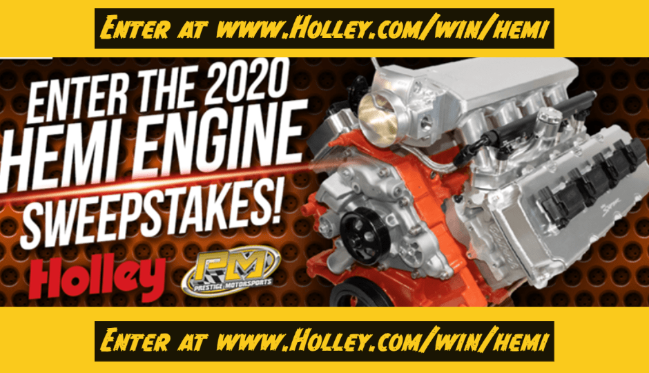 Enter to Win: 2020 Holley Gen III Hemi Engine Sweepstakes